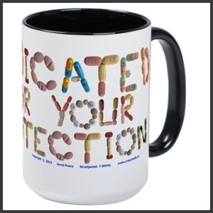medicated_for_your_protection_large_mug